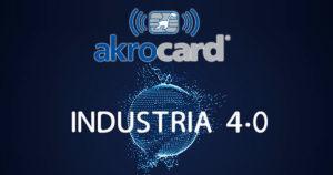 akrocard: industria 4.0 y logística 4.0 para tus tarjetas plásticas de pvc