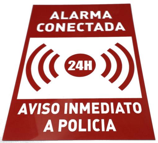 señal Alarma conectada, avisos, carteles, señales de pvc