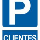 Parking Clientes, cartel de aviso, señales de aviso